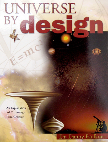 universe by design by danny faulkner